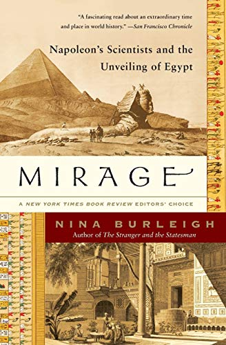 Mirage: Napoleon's Scientists and the Unveiling of Egypt von Harper Perennial
