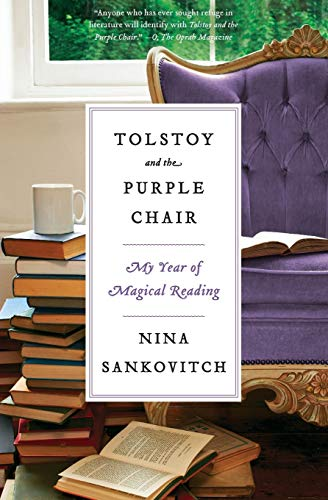 Tolstoy and the Purple Chair: My Year of Magical Reading von Harper Perennial