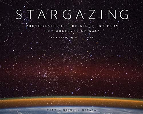 Stargazing: Photography of the Night Sky from the Archives of NASA von Abrams & Chronicle