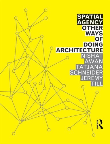 Spatial Agency: Other Ways of Doing Architecture von Routledge