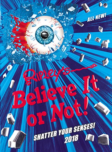 Ripley's Believe It or Not! 2018 (Annuals 2018)