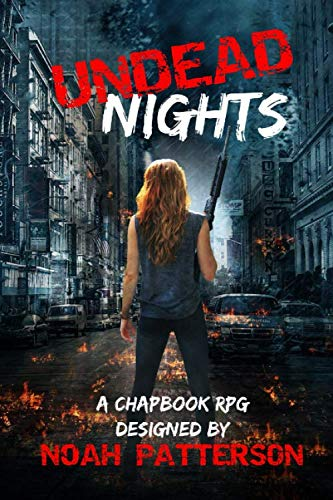 Undead Nights: A Chapbook RPG
