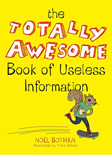The Totally Awesome Book of Useless Information von TarcherPerigee