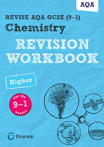 Revise AQA GCSE Chemistry Higher Revision Workbook: for the 9-1 exams (Revise AQA GCSE Science 16) von Pearson Education