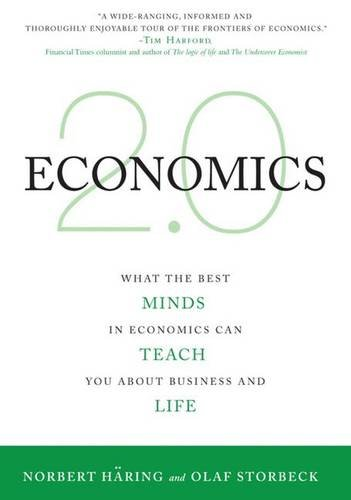 Economics 2.0: What the Best Minds in Economics Can Teach You About Business and Life von Macmillan Education