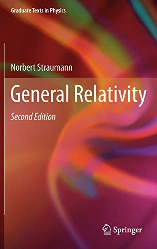 General Relativity (Graduate Texts in Physics) von Springer Netherlands