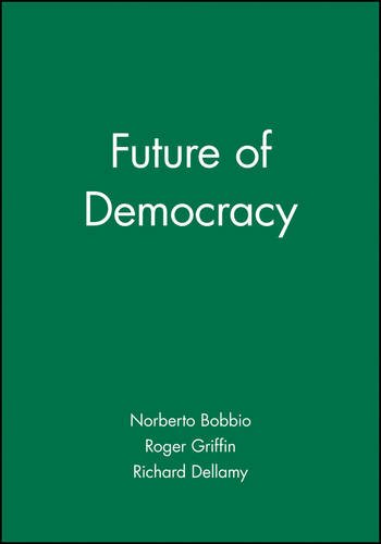Bobbio, N: Future of Democracy von Polity Press
