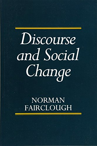 Discourse and Social Change von Blackwell Publishers