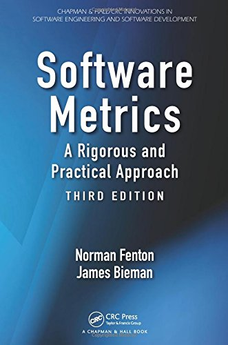 Software Metrics: A Rigorous and Practical Approach (Chapman & Hall/CRC Innovations in Software Engineering and Software Development)
