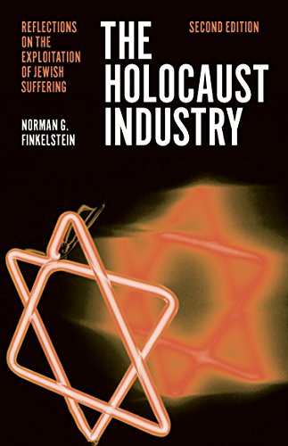 The Holocaust Industry: Reflections on the Exploitation of Jewish Suffering von Verso