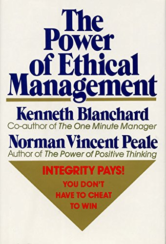 The Power of Ethical Management von William Morrow