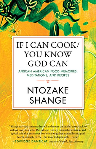 If I Can Cook/You Know God Can: African American Food Memories, Meditations, and Recipes (Celebrating Black Women Writers, Band 2) von Beacon Press