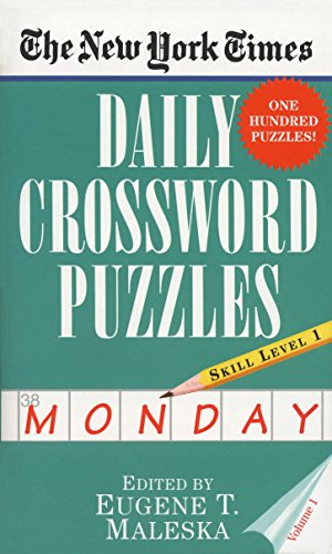 The New York Times Daily Crossword Puzzles (Monday), Volume I von Ballantine Books