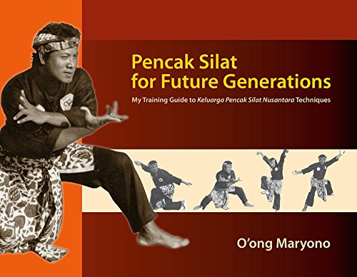 Pencak Silat for Future Generations: My Training Guide to Keluarga Pencak Silat Nusantara Techniques von Silkworm Books / Trasvin Publications LP
