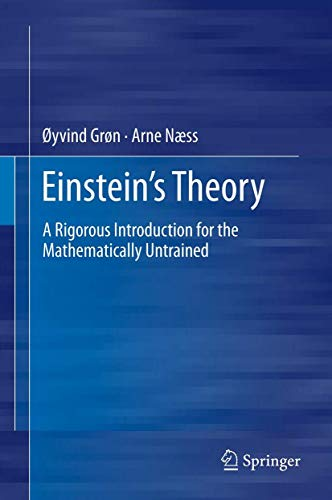 Einstein's Theory: A Rigorous Introduction for the Mathematically Untrained von Springer, Berlin