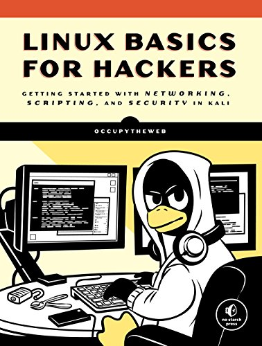 Linux Basics for Hackers: Getting Started with Networking, Scripting, and Security in Kali von No Starch Press,US