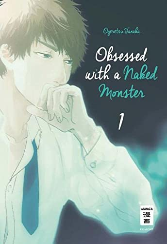 Obsessed with a naked Monster 01 von Egmont Manga