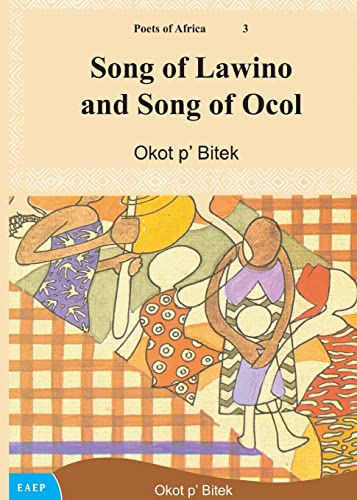 Song of Lawino and Song of Ocol von EAST AFRICAN EDUC PUBL