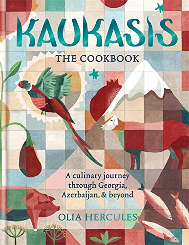 Kaukasis The Cookbook: The culinary journey through Georgia, Azerbaijan & beyond von Octopus Publishing Group