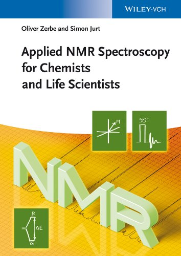 Applied NMR Spectroscopy for Chemists and Life Scientists von Wiley VCH Verlag GmbH / Wiley-VCH Verlag GmbH & Co. KGaA