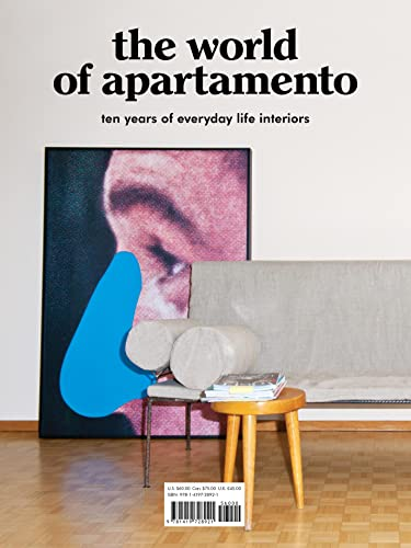 The World of Apartamento: Ten Years of Everyday Life Interiors