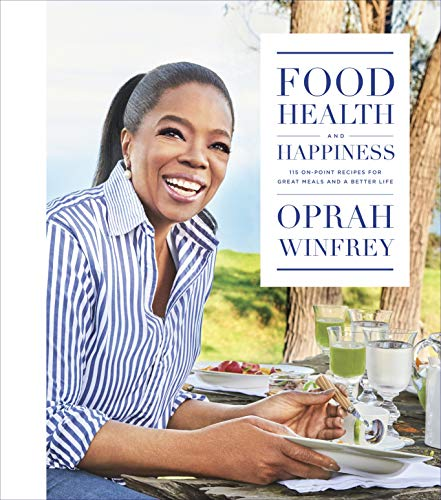 FOOD HEALTH & HAPPINESS: 115 On-Point Recipes for Great Meals and a Better Life von Flatiron Books