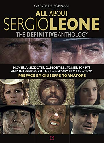 De Fornari, O: All About Sergio Leone (All About… Cinema!) von Gremese International