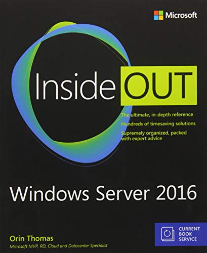 Windows Server 2016 Inside Out (includes Current Book Service) von Microsoft Press