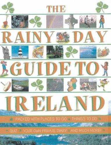 Rainy Day Guide to Ireland von Gill Books