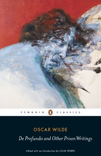 De Profundis and Other Prison Writings (Penguin Classics)