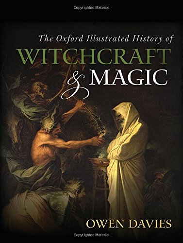 The Oxford Illustrated History of Witchcraft and Magic von Oxford University Press