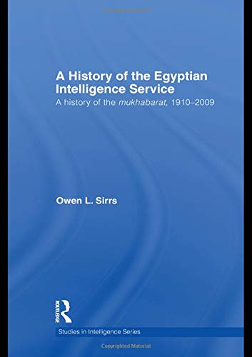 The Egyptian Intelligence Service (Studies in Intelligence) von Routledge