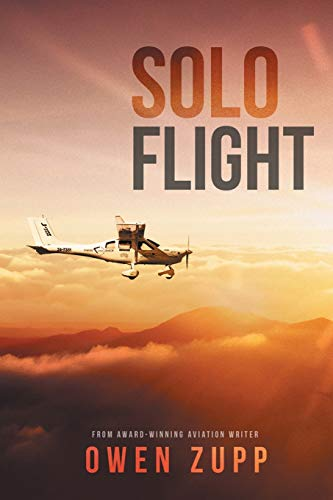 Solo Flight: One Pilot's Aviation Adventure around Australia von There and Back Publishing