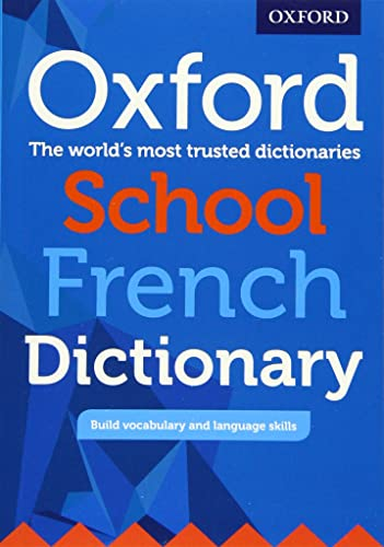 Oxford Dictionaries: Oxford School French Dictionary von Oxford University Press