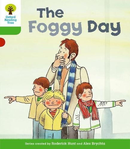 Oxford Reading Tree: Level 2: More Stories B: The Foggy Day: The Foggy Dayy