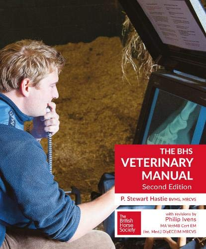 Hastie, P: BHS Veterinary Manual von Quiller Publishing Ltd