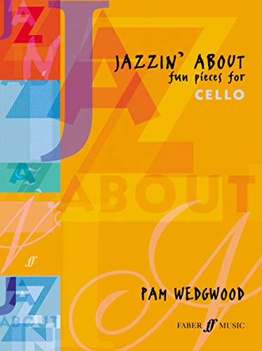 Jazzin' About: (cello and piano) (Faber Edition: Jazzin' about)