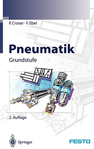 Pneumatik: Grundstufe (German Edition) von Springer, Berlin; Festo