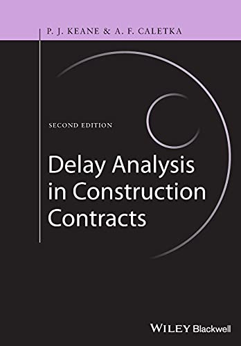 Delay Analysis in Construction Contracts von John Wiley & Sons Inc