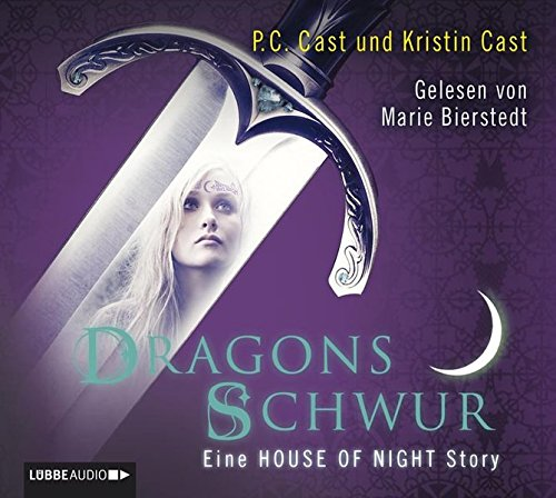 Dragons Schwur: Eine House of Night-Story.