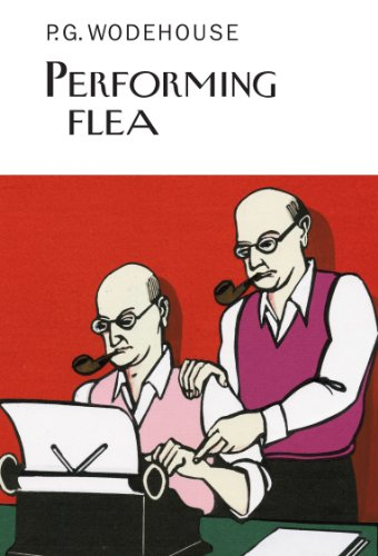 Performing Flea (Everyman's Library P G WODEHOUSE) von Everyman