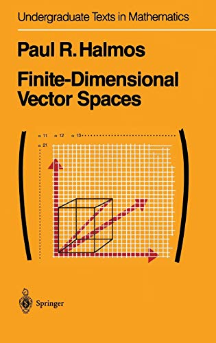 Finite-Dimensional Vector Spaces (Undergraduate Texts in Mathematics) von Springer