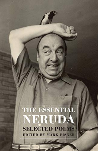 The Essential Neruda: Selected Poems von Publishers Group UK