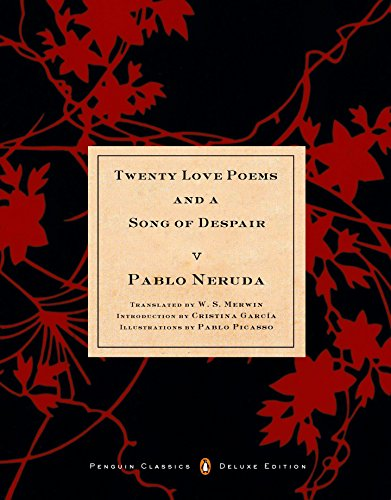 Twenty Love Poems and a Song of Despair (Penguin Classics) (Rough Cut Edition)