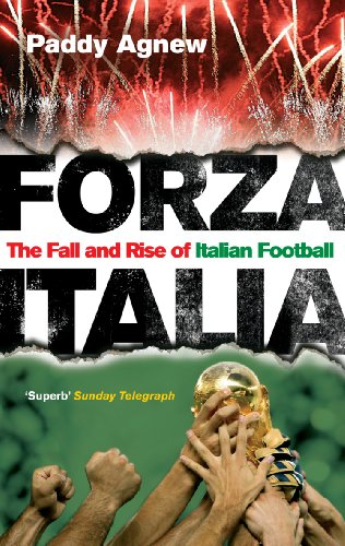 Forza Italia: The Fall and Rise of Italian Football von Ebury Press