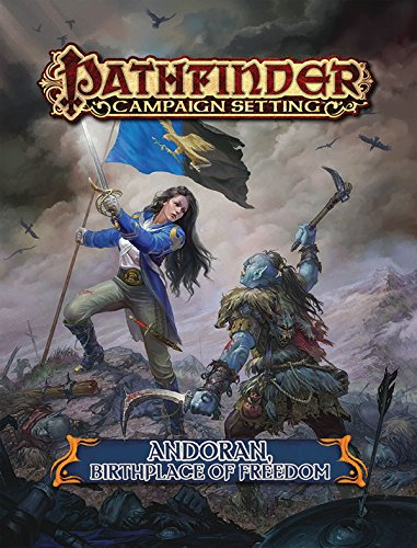 Pathfinder Campaign Setting: Andoran, Birthplace of Freedom von Paizo Publishing