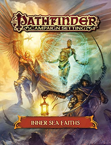 Pathfinder Campaign Setting: Inner Sea Faiths von Paizo Publishing
