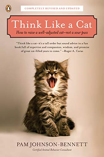 Think Like a Cat: How to Raise a Well-Adjusted Cat--Not a Sour Puss von Penguin