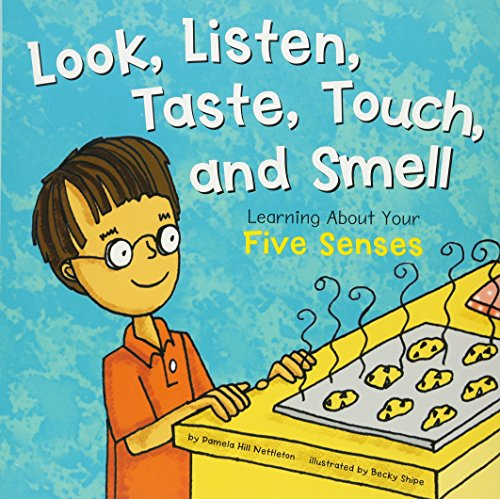 Look, Listen, Taste, Touch, and Smell: Learning about Your Five Senses (The Amazing Body) von Picture Window Books