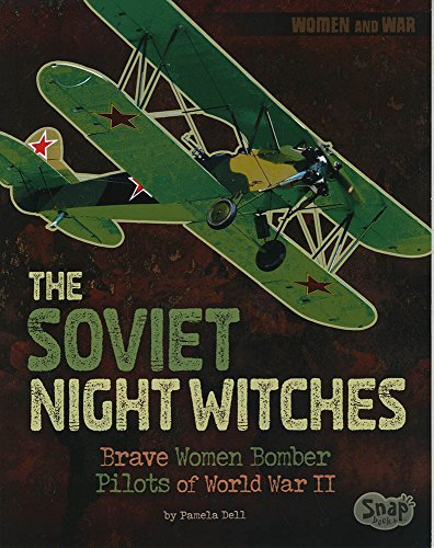 The Soviet Night Witches: Brave Women Bomber Pilots of World War II (Women and War) von CAPSTONE PR